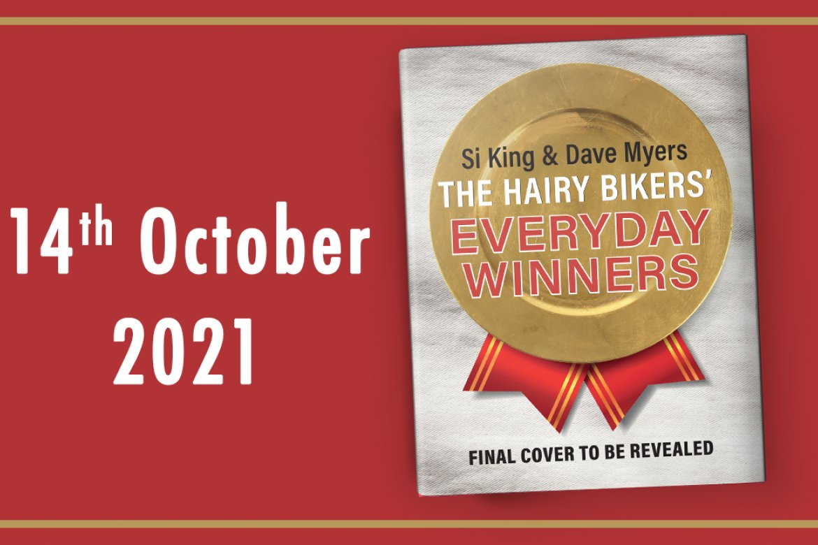 New book The Hairy Bikers' Everyday Winners out this October